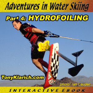 Adventures in Water Skiing, Hydrofoiling