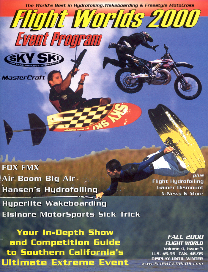 Flight Worlds 2000 Hydrofoiling Wakeboarding FMX